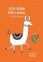 Lev Som En Lama