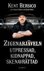 Zigenarjäveln - Utpressad, Kidnappad, Skenavrättad