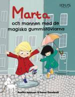 Marta Och Mannen Med De Magiska Gummistövlarna