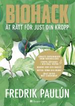 Biohack - Ät Rätt För Just Din Kropp