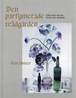 Den Parfymerade Trädgården - Essenser, Rökelse, Hudvård & Potpurri