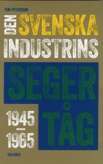 Den Svenska Industrins Segertåg 1945-1965