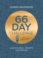 66 Day Challenge - Kostschema, Recept, Motivation