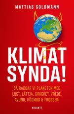 Klimatsynda! - Så Räddar Vi Planeten Med Lust, Lättja, Girighet, Vrede, Avund, Högmod & Frosseri