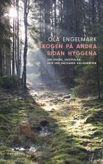 Skogen På Andra Sidan Hyggena - Om Orden, Hugsvalan Och Den Gäckande Hållbarheten