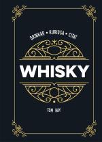 Whisky - Drinkar Kuriosa Citat