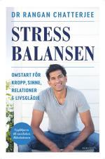Stressbalansen - Omstart För Kropp, Sinne, Relationer & Livsglädje