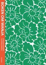 Boken Om Wanja - Ett Färgstarkt Designliv