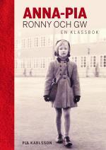 Anna-pia, Ronny Och Gw - En Klassbok