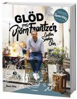 Glöd Med Björn Frantzén - Grillen. Smaken. Ölen