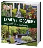 Kreativ I Trädgården - Fixa & Gör Det Själv