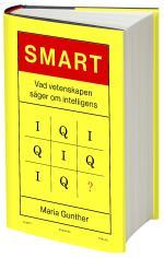 Smart - Vad Vetenskapen Säger Om Intelligens