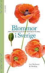 Blommor I Sverige - Våra Vanligaste Vilda Arter Indelade Efter Färg