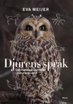 Djurens Språk - Det Hemliga Samtalet I Naturens Värld