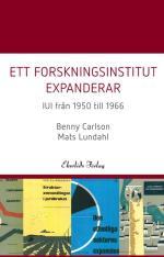 Ett Forskningsinstitut Expanderar - Iui Från 1950-1966