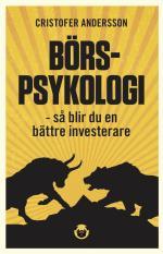 Börspsykologi - Så Blir Du En Bättre Investerare