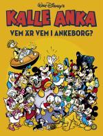 Kalle Anka - Vvem Är Vem I Ankeborg?