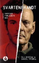 Svartenbrandt - Sveriges Farligaste Man