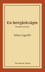 En Herrgårdssägen - Dramaversionen
