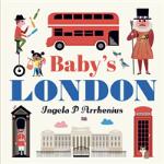 Baby`s London