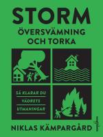 Storm - Översvämning Och Torka - Så Klarar Du Vädrets Utmaningar