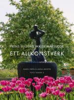 Prins Eugens Waldemarsudde - Ett Allkonstverk