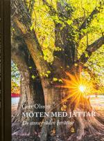 Möten Med Jättar - De Stora Träden Berättar