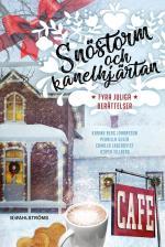 Snöstorm Och Kanelhjärtan - Fyra Juliga Berättelser