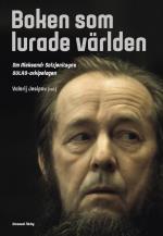 Boken Som Lurade Världen - Om Aleksandr Solzjenitsyns Gulag-arkipelagen