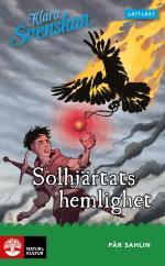 Klara Svenskan Åk 4 Solhjärtats Hemlighet Lättläst