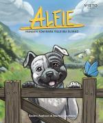 Alfie - Hunden Som Bara Ville Bli Älskad