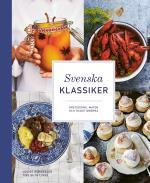Svenska Klassiker - Årstiderna, Maten Och Traditionerna