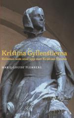 Kristina Gyllenstierna - Kvinnan Som Stod Upp Mot Kristian Tyrann