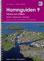 Hamnguiden 9. Vänern Och Vättern, Göta Älv - Dalslands Kanal - Göta Kanal