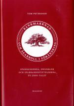 Bankmarknad Och Ägarroll I Förändring. Sparbankerna, Swedbank Och Sparbanksstiftelserna På 2000-talet