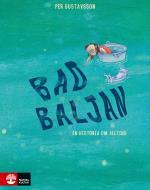 Badbaljan - En Historia Om Allting