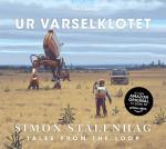 Ur Varselklotet - Tales From The Loop