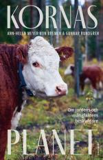 Kornas Planet - Om Jordens Och Mångfaldens Beskyddare