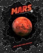 Mars - Allt Om Den Röda Planeten