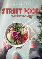 Streetfood - Från Öst Till Väst