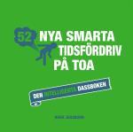 52 Nya Smarta Tidsfördriv På Toa - Den Intelligenta Dassboken