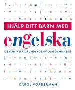 Hjälp Ditt Barn Med Engelska Genom Hela Grundskolan Och Gymnasiet