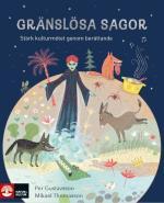 Gränslösa Sagor - Stärk Kulturmötet Genom Berättande
