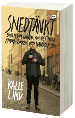 Snedtänkt - Boken Som Handlar Om Det Inga Andra Böcker Handlar Om