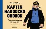 Kapten Haddocks Ordbok - Från Alabasterskalle Till Ökenråtta