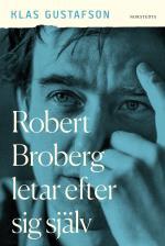 Robert Broberg Letar Efter Sig Själv