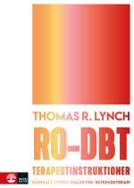 Ro-dbt Terapeutinstruktioner - Radikalt Öppen Dialektisk Beteendeterapi