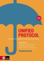 Unified Protocol Terapeutmanual - Diagnosöverskridande Psykologisk Behandling