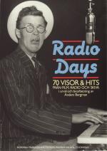 Radio Days - 70 Visor & Hits Från Film, Radio Och Skiva