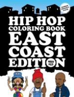 Hip Hop Coloring Book - East Coast Edition